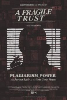 Película: A Fragile Trust: Plagiarism, Power, and Jayson Blair at the New York Times