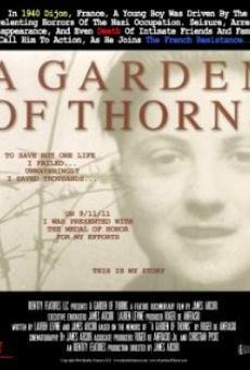 Película: A Garden of Thorns