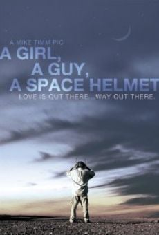 Ver película A Girl, a Guy, a Space Helmet