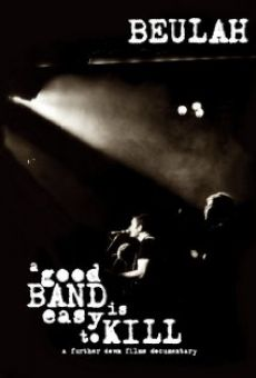 Película: A Good Band Is Easy to Kill