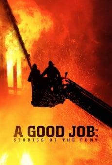 A Good Job: Stories of the FDNY en ligne gratuit