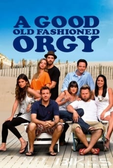 Ver película A Good Old Fashioned Orgy