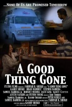 Película: A Good Thing Gone