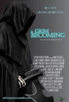 Película: A Grim Becoming