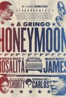 Watch A Gringo Honeymoon online stream