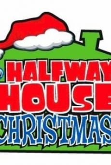 A Halfway House Christmas on-line gratuito