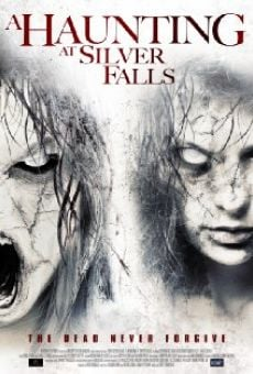 Watch A Haunting at Silver Falls online stream