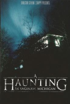 Ver película A Haunting in Saginaw, Michigan