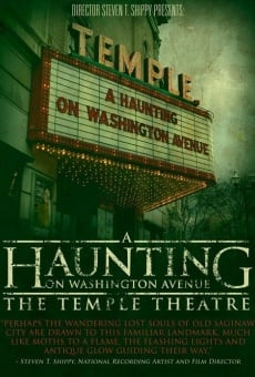 A Haunting on Washington Avenue: The Temple Theatre en ligne gratuit