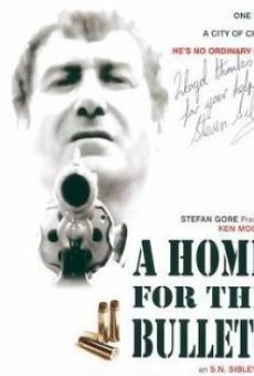 A Home for the Bullets online streaming
