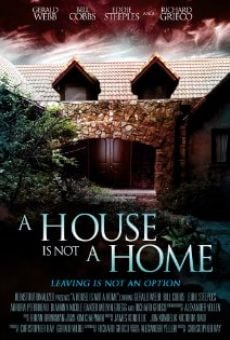 A House Is Not a Home en ligne gratuit