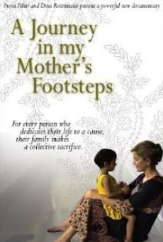 A Journey in My Mother's Footsteps on-line gratuito
