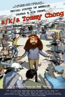 A/k/a Tommy Chong on-line gratuito