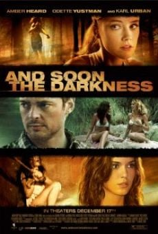 And Soon the Darkness en ligne gratuit