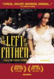 Ver película A la izquierda del padre