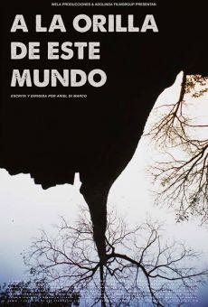 Ver película A la orilla de este mundo