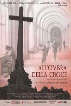 A la sombra de la cruz (All'Ombra della Croce)