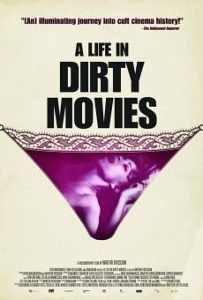 Película: A Life in Dirty Movies