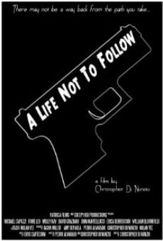 A Life Not to Follow on-line gratuito