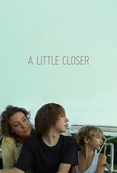Película: A Little Closer