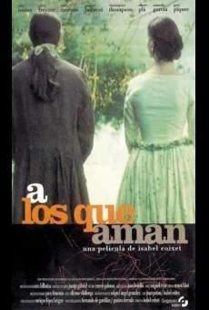 Ver película A los que aman