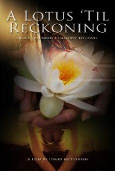 A Lotus 'Til Reckoning