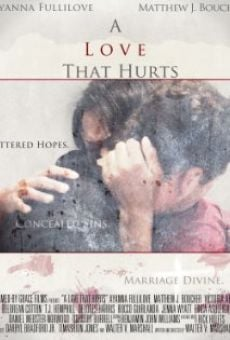 A Love That Hurts on-line gratuito