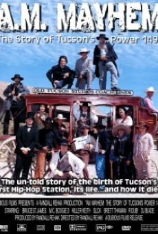 Ver película A.M. Mayhem: The Story of Tucson's Power 1490AM