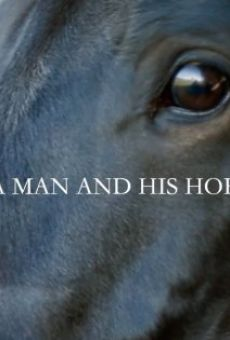 A Man and His Horse online free