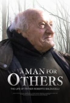 A Man for Others: The Life of Father Roberto Balducelli online streaming