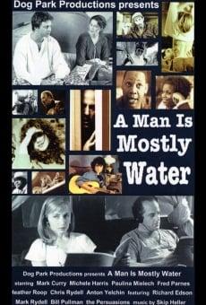 Ver película El hombre es sobre todo agua
