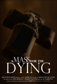 Ver película A Mass for the Dying
