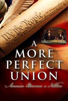 Ver película A More Perfect Union