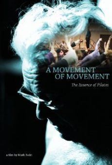 A Movement of Movement online streaming