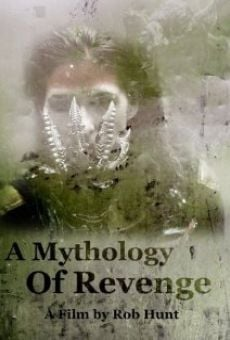 A Mythology of Revenge gratis