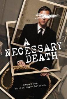 Watch A Necessary Death online stream