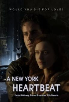 A New York Heartbeat Online Free