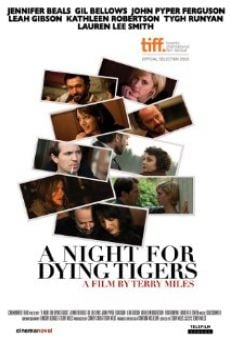 A Night for Dying Tigers on-line gratuito