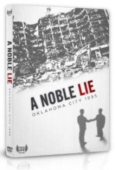 Watch A Noble Lie: Oklahoma City 1995 online stream