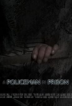 A Policeman in Prison online streaming