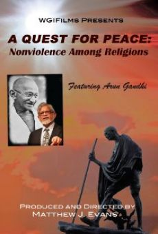 A Quest For Peace: Nonviolence Among Religions
