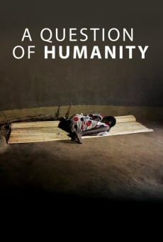 Ver película A Question of Humanity