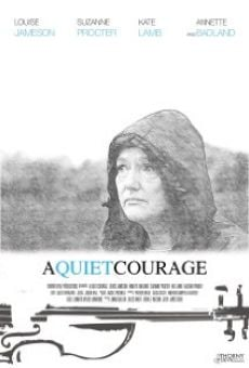 Watch A Quiet Courage online stream