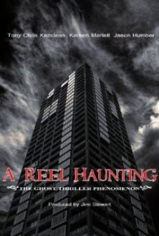 A Reel Haunting online streaming