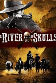 Película: A River of Skulls