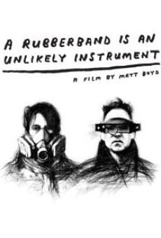 Ver película A Rubberband Is an Unlikely Instrument