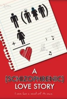 A Schizophrenic Love Story on-line gratuito