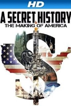 Película: A Secret History: The Making of America