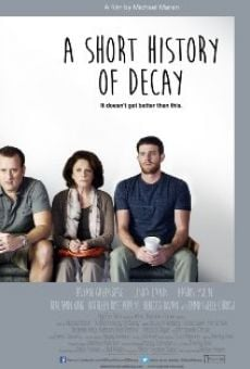 Ver película A Short History of Decay