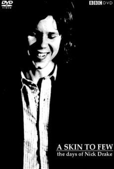 Ver película A Skin Too Few: The Days of Nick Drake